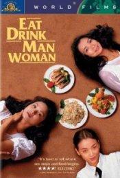 Eat drink man Woman IMDb com