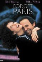 Forget Paris IMDb com